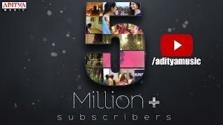 Celebrating 5 Million Subscribers For Aditya Music Official YouTube Channel - ADITYAMUSIC