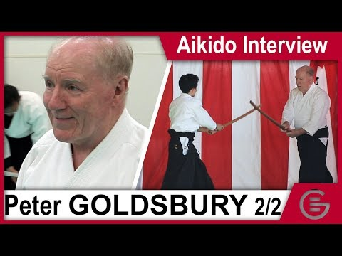 Aikido Interview - Peter Goldsbury, 7th Dan Aikikai (Part 2 - The History of Aikido)