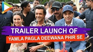 Trailer launch of YAMLA PAGLA DEEWANA PHIR SE 02 - HUNGAMA