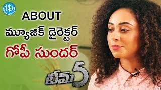 Pearle Maaney About Music Director Gopi Sunder || Talking Movie With iDream || #Team5 - IDREAMMOVIES