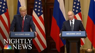 Helsinki Summit: President Trump Backs Vladimir Putin On Election Interference | NBC Nightly News - NBCNEWS