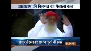 Rajasthan: Sec 144 imposed in Jodhpur ahead of Asaram verdict - INDIATV