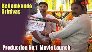 Bellamkonda Srinivas | Production No  1 New Movie Launch - TELUGUONE