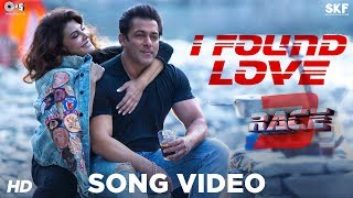 I Found Love Song Video - Race 3 | Salman Khan, Jacqueline | Vishal Mishra | Bollywood Song 2018 - TIPSMUSIC