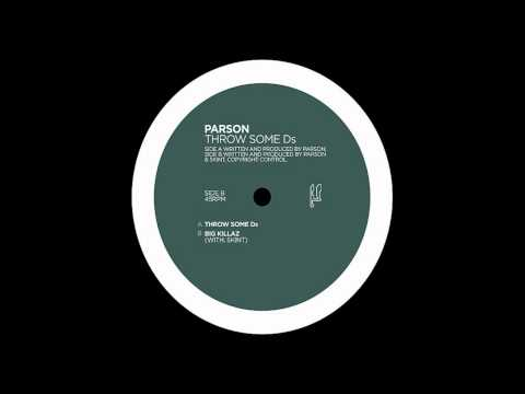 Parson - Throw Some Ds (Planet Mu)