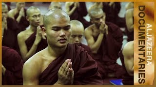 🇲🇲 An Unholy Alliance: Monks and the Military in Myanmar | Featured Documentary - ALJAZEERAENGLISH