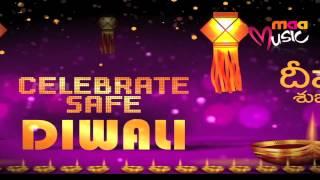 Maa Music : Wishing You A Happy And Safe Diwali - MAAMUSIC