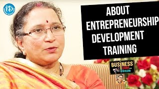 Ramadevi About Entrepreneurship Development Training - Ramadevi || Business Icons With iDream - IDREAMMOVIES