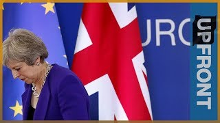 Does Brexit mean chaos for the UK? | UpFront - ALJAZEERAENGLISH