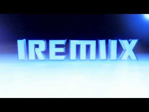 iRemiix Intro- Watch in HD...