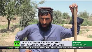 'We don't want US in Afghanistan!' Locals blame Washington for airstrike that killed 14 - RUSSIATODAY