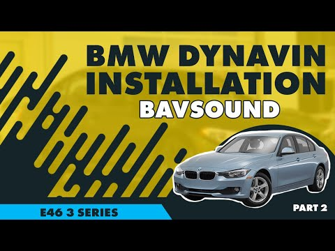 BSW - Dynavin - BMW E46 3 Series Installation - Part 2/2