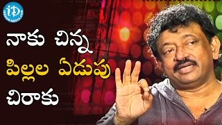 I Hate Kids And Their Crying  - RGV || Ramuism 2nd Dose || RGV Weeping - IDREAMMOVIES