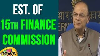 Cabinet Approves Establishment Of 15th Finance Commission : FM Jaitley | Mango News - MANGONEWS