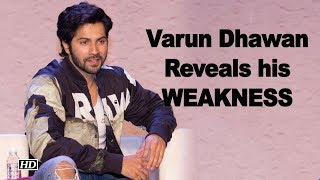 Varun Dhawan Reveals his Untold WEAKNESS - BOLLYWOODCOUNTRY