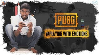 Pub-G || Playing With Emotions || Tej India - YOUTUBE