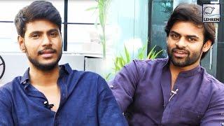 Sai Dharam Tej & Sundeep Talks About 'Okka Ammai Tappa' Movie | Lehren Telugu - LEHRENTELUGU