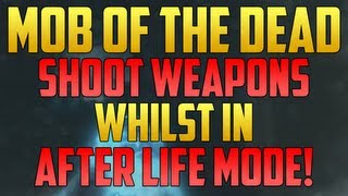 Black Ops 2 Glitches: How to get Guns in After Life Mode on Mob of the Dead