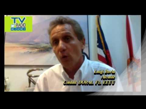 TVRadioMiami - ENTREVISTA a Luigi Boria, Alcalde de DORAL, FL. EEUU