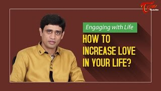 How To Increase Love In Your Life ? || By Ramakrishna Maguluri - TELUGUONE