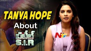Tanya Hope Speaks About Patel SIR Movie || Jagapathi Babu || NTV - NTVTELUGUHD