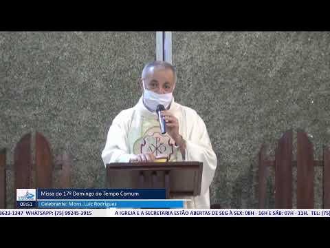 Missa do 17º Domingo do Tempo Comum - Ano A - 26/07/2020 às 08:30h