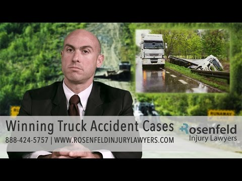 Winning Truck Accident Cases - Rosenfeld Injury Lawyers