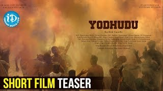 YODHUDU - Latest Telugu Short Film Teaser || Directed By Karthik Gandhi - IDREAMMOVIES