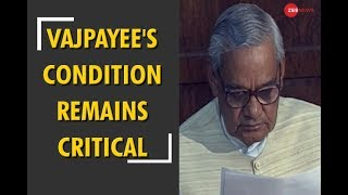 Former PM Atal Bihari Vajpayee's condition remains critical - ZEENEWS