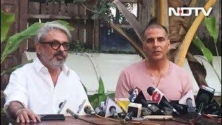 Akshay Kumar Postpones PadMan On Request From Padmaavat Director Sanjay Leela Bhansali - NDTV