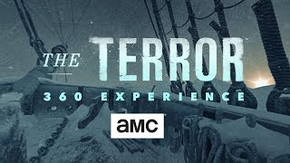 The Terror 360 Experience: Inside the Ship - AMC