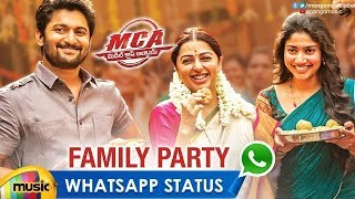 Best WhatsApp Status Video   Family Party Song   MCA Movie   Nani   Sai Pallavi   Mango Music - MANGOMUSIC