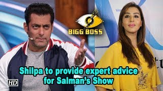 Shilpa to provide expert advice for Salman's 'Big Boss 12' - BOLLYWOODCOUNTRY
