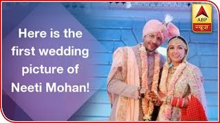 EXCLUSIVE ! Here Is The First Wedding Picture Of Neeti Mohan ! | ABP News - ABPNEWSTV