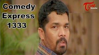 Comedy Express 1334 || Back to Back || Telugu Comedy Scenes - TELUGUONE