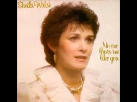 Sheila Walsh No One Loves Me Like You 6/11 By Your Grace