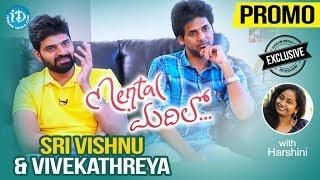 Actor Sri Vishnu & Director Vivek Athreya Interview - Promo || Talking Movies With iDream - IDREAMMOVIES