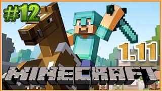 Minecraft 1.11 выживание. #12. Новый Майнкрафт прохождение