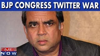 Paresh Rawal, BJP MP Forced To Apologize After 'Bar-wala' Taunt For Congress Backfires - TIMESNOWONLINE