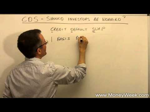 Credit default swaps (CDS) - What are they and should investors be worried about them?