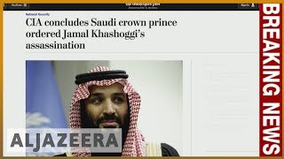 🇸🇦 CIA says Saudi crown prince ordered Khashoggi's murder: reports | Al Jazeera English - ALJAZEERAENGLISH