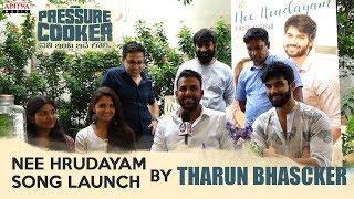 Nee Hrudayam Song Launch By Tharun Bhascker | Pressure Cooker Movie | SunilKashyap - ADITYAMUSIC