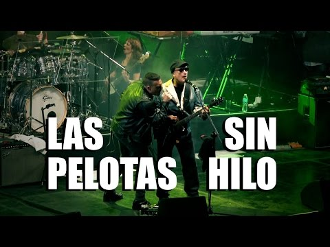 Las Pelotas - Sin hilo (video oficial) [HD]