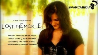LOST MEMORIES telugu SHORTFILM BY EXPLODOCS - YOUTUBE