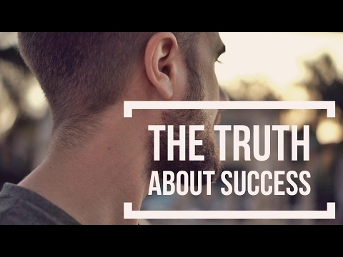 The Truth About Success - What The Gurus Don't Tell You
