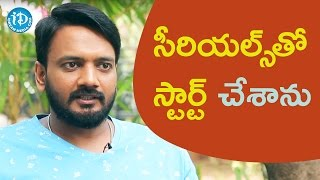 Started Career As Assistant Director For Serials - Sairam Shankar || Talking Movies With iDream - IDREAMMOVIES