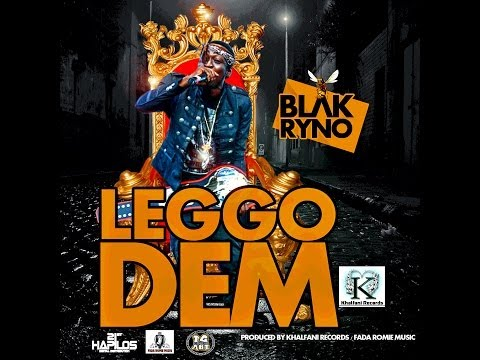 Black Ryno - Leggo Dem - March 2014 | @GazaPriiinceEnt