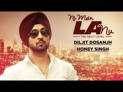 """Ni Mein LA Nu Punjabi Full Song Diljit"" 