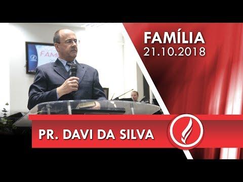 Culto da Família - Pr. Davi da Silva - 21 10 2018