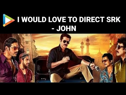 EXCLUSIVE - Anil Kapoor UPSET With John Abraham On Directing Shahrukh Khan